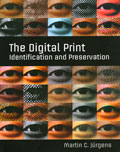 The Digital Print: Identification and Preservation by Martin C. Jürgens